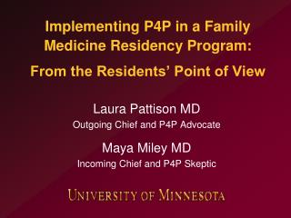 Implementing P4P in a Family Medicine Residency Program:  From the Residents' Point of View