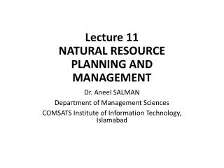 Lecture 11 NATURAL RESOURCE PLANNING AND MANAGEMENT