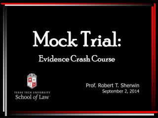 Mock Trial: Evidence Crash Course