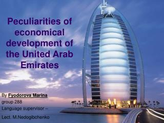 Peculiarities of economical development of the United Arab Emirates