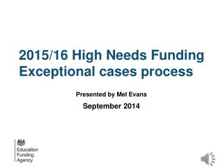 2015/16 High Needs Funding Exceptional cases process