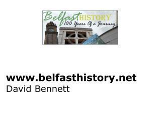 belfasthistory David Bennett