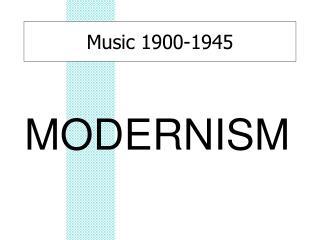 Music 1900-1945