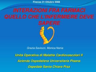 Unità Operativa di Malattie Cardiovascolari II    Azienda Ospedaliera Universitaria Pisana