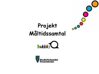 Projekt  Måltidssamtal