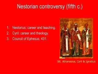 Nestorian controversy fifth c.