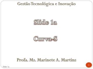 Gestão Tecnológica  e  Inovação