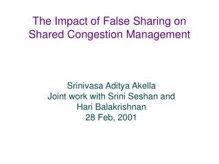 The Impact of False Sharing on Shared Congestion Management
