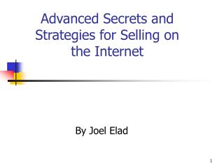 Advanced Secrets and Strategies for Selling on the Internet