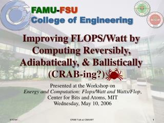 Improving FLOPS/Watt by Computing Reversibly,  Adiabatically, & Ballistically