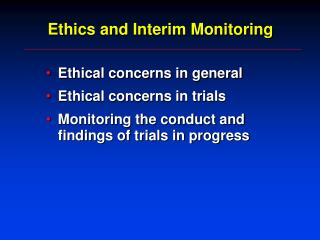 Ethics and Interim Monitoring