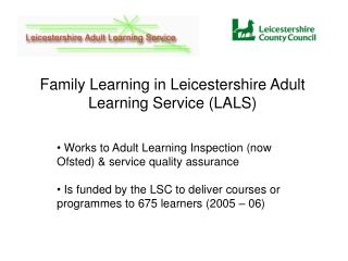 Works to Adult Learning Inspection (now Ofsted) & service quality assurance
