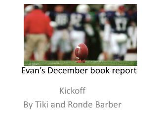 Evan s December book report
