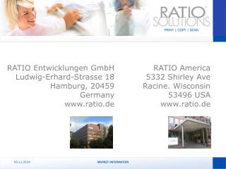 RATIO Entwicklungen GmbH Ludwig-Erhard-Strasse 18 Hamburg, 20459 Germany ratio.de