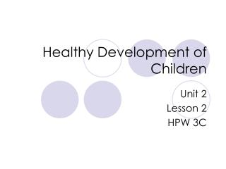 Healthy Development of Children