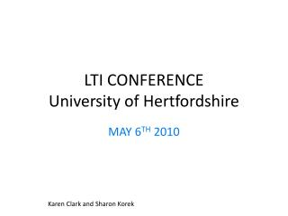 LTI CONFERENCE University of Hertfordshire