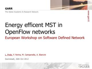 Energy efficent MST in OpenFlow networks