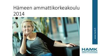 Hämeen ammattikorkeakoulu 2014