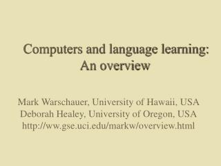 Computers and language learning: An overview