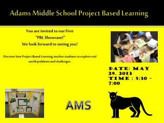 Adams Middle School Project Based Learning