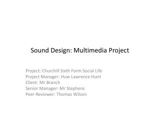 Sound Design: Multimedia Project