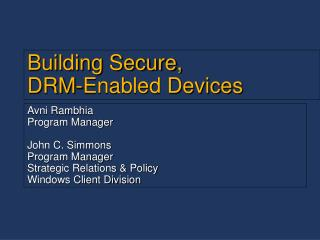 Building Secure, DRM-Enabled Devices