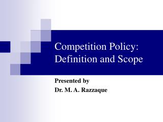 Competition Policy: Definition and Scope