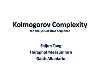 Kolmogorov  Complexity for analysis of DNA sequence
