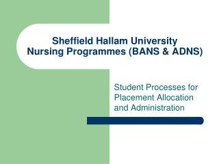 Sheffield Hallam University Nursing Programmes BANS  ADNS