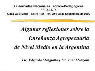 Algunas reflexiones sobre la  Enseñanza Agropecuaria de Nivel Medio en la Argentina