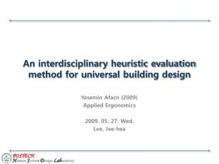 An interdisciplinary heuristic evaluation method for universal building design
