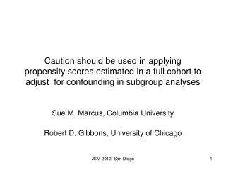 Sue M. Marcus, Columbia University Robert D. Gibbons, University of Chicago