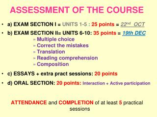 ASSESSMENT OF THE COURSE