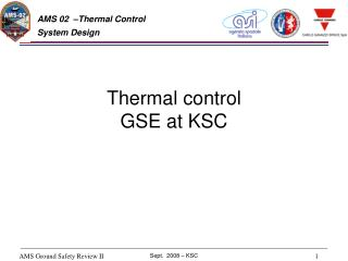 Thermal control GSE at KSC