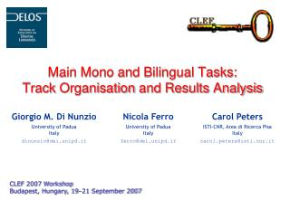 Main Mono and Bilingual Tasks:  Track  Organisation  and Results Analysis