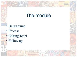 The module