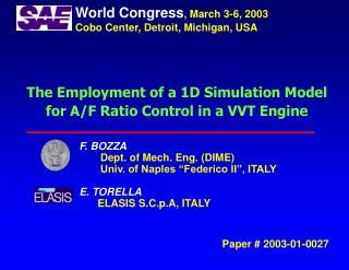 "F. BOZZA Dept. of Mech. Eng. (DIME)  Univ. of Naples ""Federico II"", ITALY E. TORELLA"