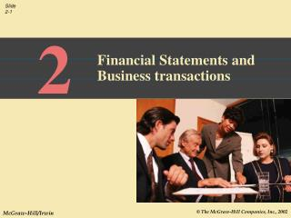Financial Statements and Business transactions
