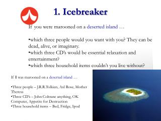 1. Icebreaker