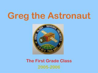 Greg the Astronaut