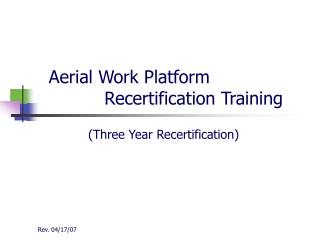 Aerial Work Platform               Recertification Training