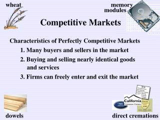 1. Many buyers and sellers in the market