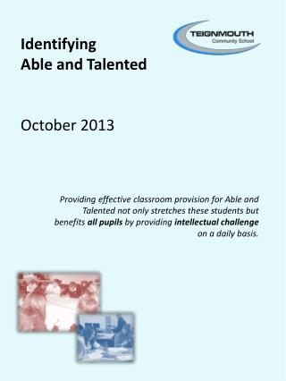 Identifying  Able and Talented October 2013