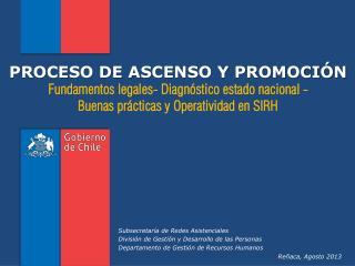 PROCESO DE ASCENSO Y PROMOCIÓN Fundamentos legales- Diagnóstico estado nacional -