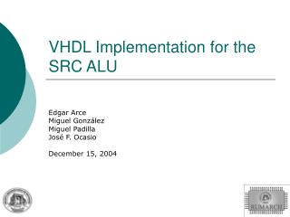 VHDL Implementation for the SRC ALU