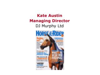 Kate Austin Managing Director DJ Murphy Ltd
