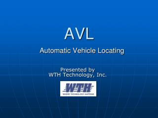 AVL Automatic Vehicle Locating