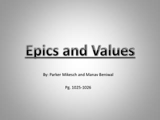 Epics and Values
