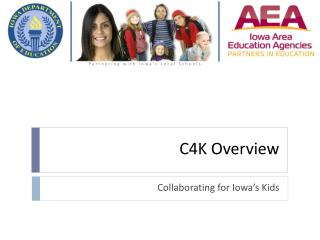 C4K Overview