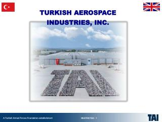 T URKISH AEROSPACE INDUSTRIES, INC.